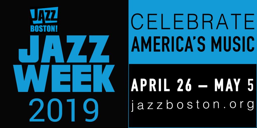 Jazz Week 2019 – JazzBoston